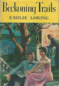 Original cover, Beckoning Trails by Emilie Loring