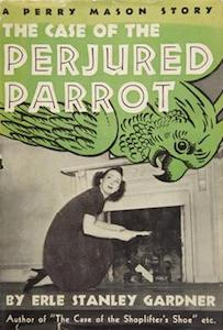 Case of Perjured Parrot, Perry Mason