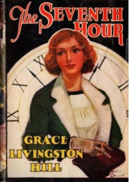 Grace Livingston Hill, The Seventh Hour