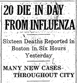 Spanish Influenza begins in Boston