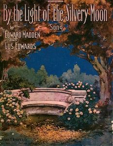 Silvery Moon sheet music, 1909
